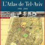 L'Atlas de Tel-Aviv, 1908-2008