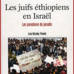 Les Juifs éthiopiens en Israël, les paradoxes du paradis