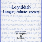 Le Yiddish, Langue, culture, société