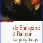 De Bonaparte à Balfour, La France, l'Europe occidentale et la Palestine, 1799-191