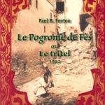 Le Pogrome de Fès ou Le tritel 1912