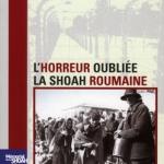 Revue d'histoire de la Shoah n°194 - L'horreur oubliée : la Shoah roumaine, Paris, 2011