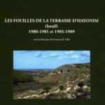 Les fouilles de la terrasse d'Hayonim (Israël) 1980-1981 et 1985-1989 -  sous la direction de François R. VALLA