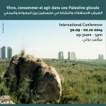 "Colloque international ""Living, Consuming and Action in Glocal Palestine""."