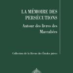 Parution :  La mémoire des persécutions -