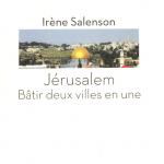 Parution : Jérusalem - Bâtir deux villes en une