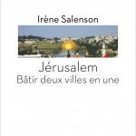 """Conférence """"Jérusalem : Bâtir deux villes en une"""""""