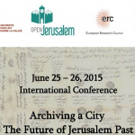 International Conference Archiving a City  The Future of Jerusalem Past
