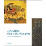 Parution : Jérusalem, ville trois fois sainte