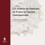 Les sources du funéraire en France à l'époque contemporaine