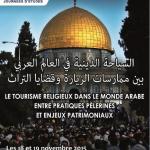LE TOURISME RELIGIEUX DANS LE MONDE ARABE ENTRE PRATIQUES PÈLERINES ET ENJEUX PATRIMONIAUX