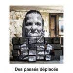 « Des passés déplacés. Mémoires des migrations »