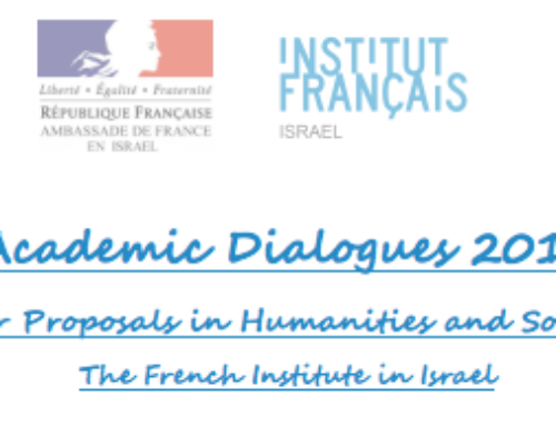 Academic Dialogues 2019: The Call for Proposals in Humanities and Social Sciences The French Institute in Israel