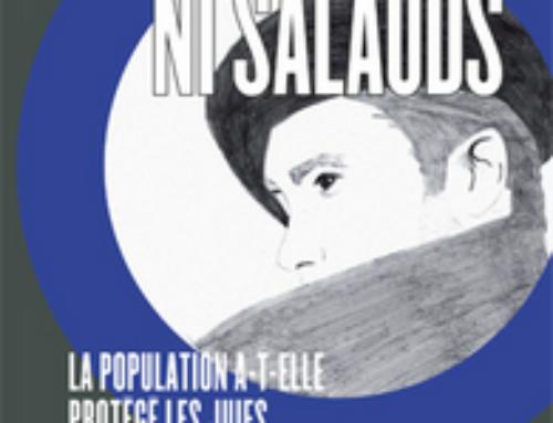 Conférence : Ni Héros Ni Salauds. La Population A-t-elle Protégé Les Juifs En France Occupée ?