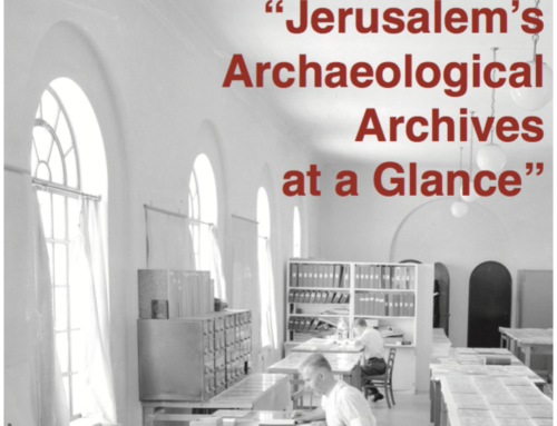 "Workshop ""Jerusalem's Archaeological Archives at a Glance"""