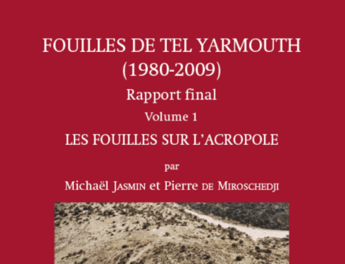 PUBLICATION : « Fouilles de Tel Yarmouth (CRFJ, 1980-2009). Rapport final, volume 1 »