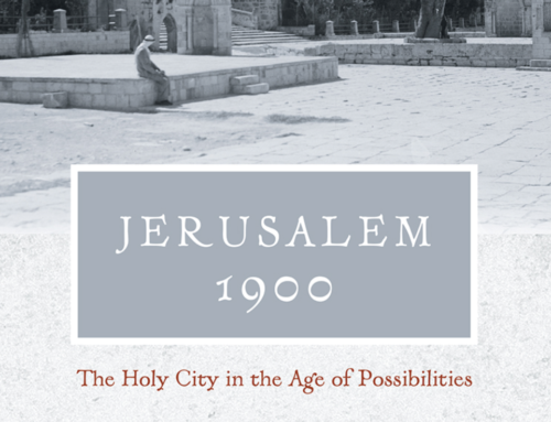 PUBLICATION : « Jerusalem's New Historians » : recension de « Jerusalem 1900 » par la Tel-Aviv Review of Books