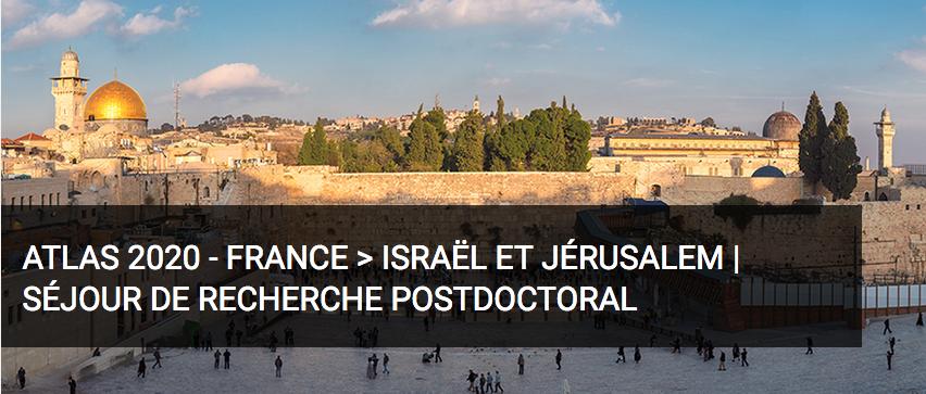 APPEL À CANDIDATURES : Bourse post-doctorale – Atlas 2020 – Jérusalem – date limite : 16 mars 2020